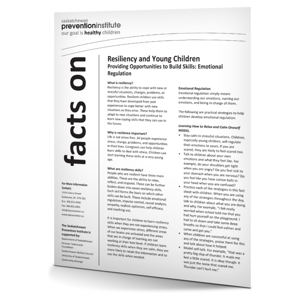 Resiliency and Young Children: Emotional Regulation