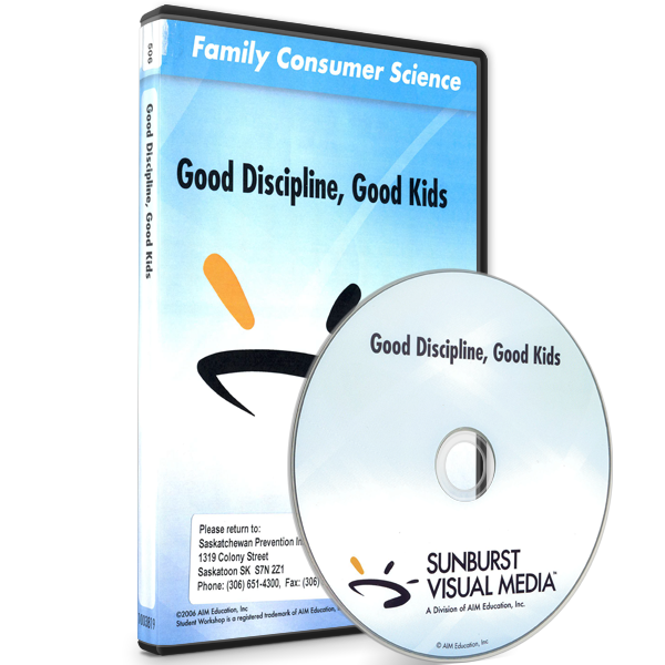 Parent and Child Series: Good Discipline, Good Kids