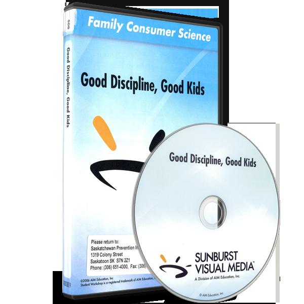 Parent and Child Series: Good Discipline, Good Kids