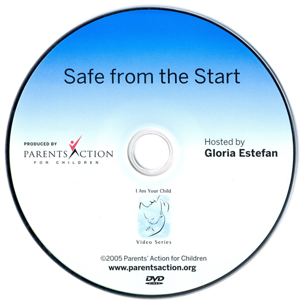 I Am Your Child Video Series: Safe from the Start