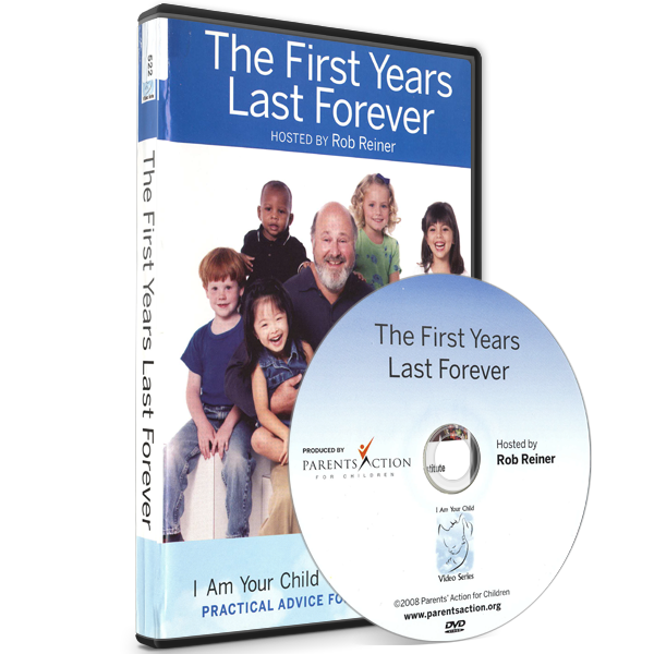 I Am Your Child Video Series: The First Years Last Forever