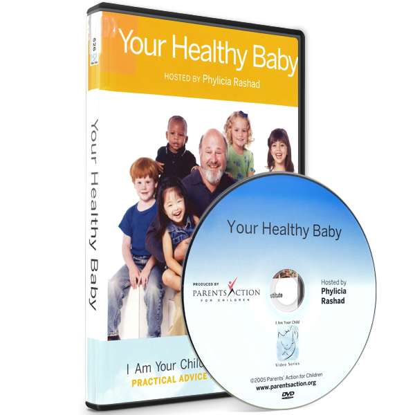 I Am Your Child Video Series: Your Healthy Baby
