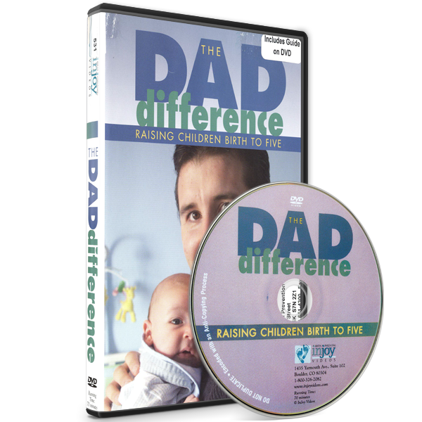 The Dad Difference: Raising Children Birth to Five