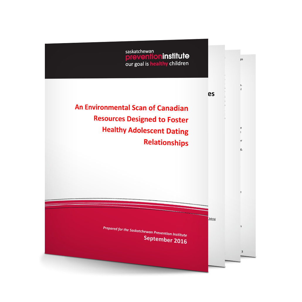 An Environmental Scan of Canadian Resources Designed to Foster Healthy Adolescent Dating Relationships