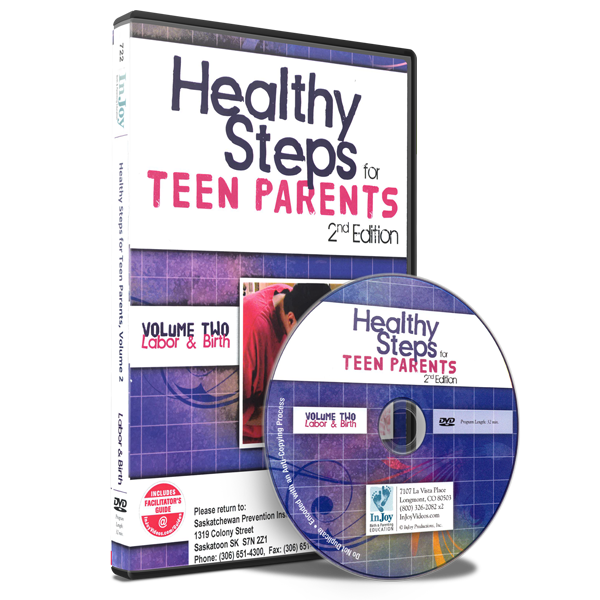 Healthy Steps for Teen Parents, 2nd Edition, Volume 2: Labor & Birth