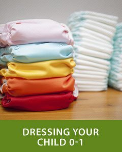 Dressing Your Child 0-1 year