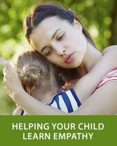 Helping Your Child Learn Empathy