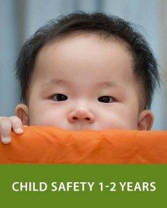Child Safety 1-2 years