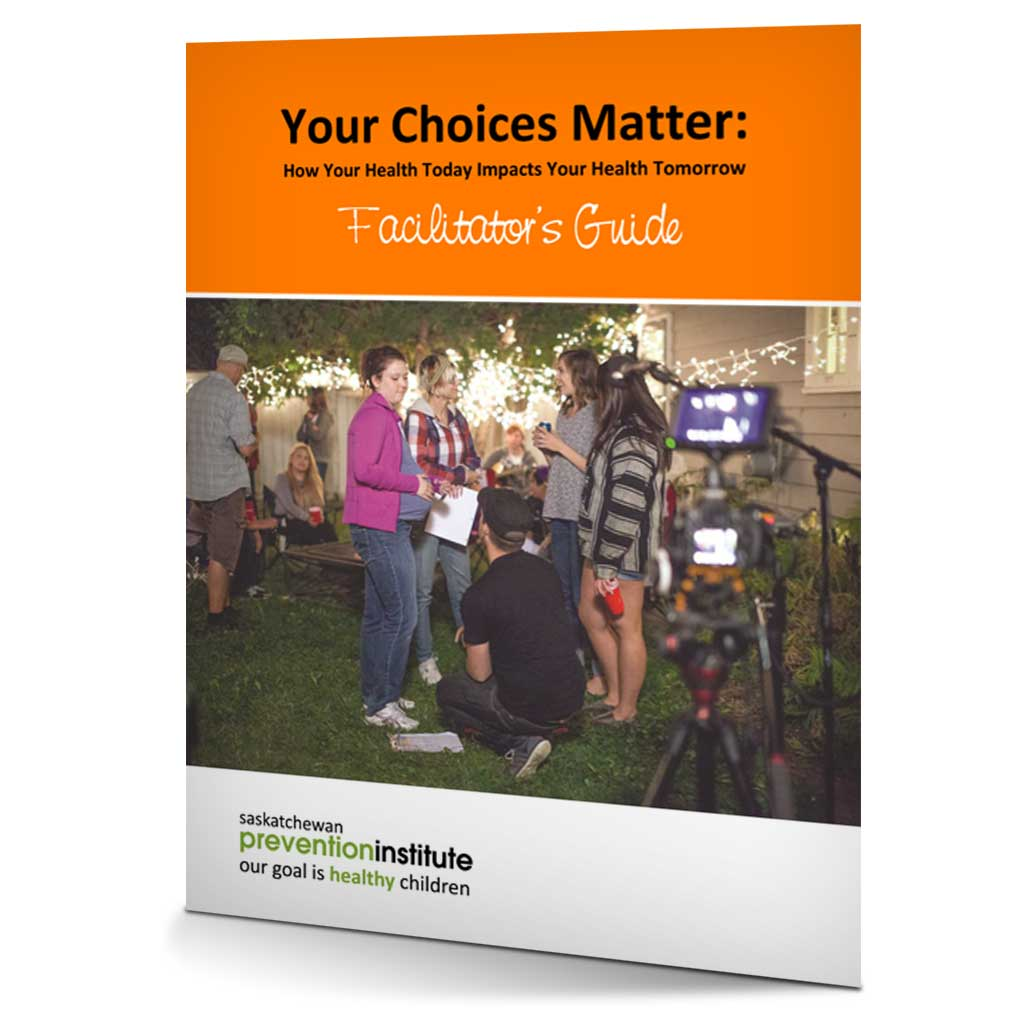 2-120: Your Choices Matter Facilitator's Guide