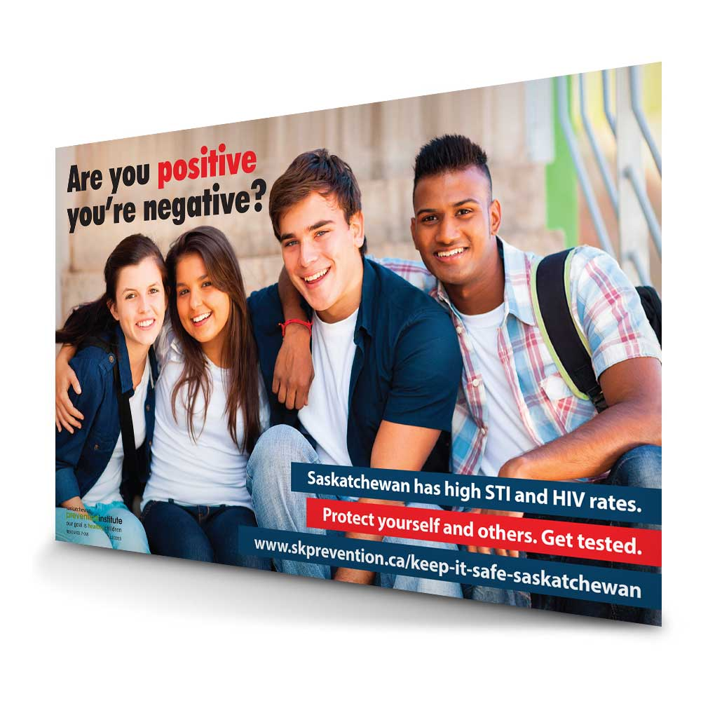 7-026: Are You Positive You're Negative? Protect Yourself and Others. Get Tested.
