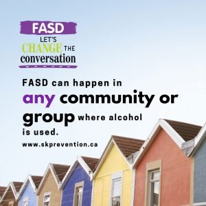 FASD Can Happen in Any Community or Group Where Alcohol Is Used